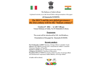 The BRICS and the new global governance: will the 21st century be the �Indian century�? - October 6, 2016 at Embassy of India, Rome