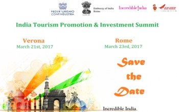 India Tourism Promotion & Investment Summit (Verona 21.3.2017, Rome 23.3.2017)