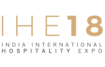 IHE 2018- India International Hospitality Expo: 8th–11th August 2018 at India Expo Centre Greater Noida NCR Delhi India.