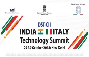 DST-CII India-Italy Technology Summit 2018 - October 29th  & 30th, 2018