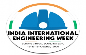 INDIA INTERNATIONAL ENGINEERING WEEK (Virtual Sourcing Expo)  - 13-15 Oct, 2020