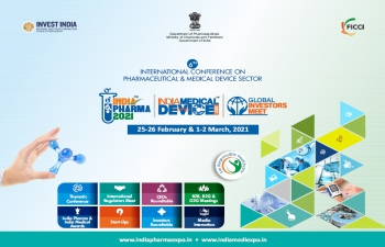 INDIA PHARMA 2021 & INDIA MEDICAL DEVICE 2021 scheduled on 25-26 February 2021 & 1-2 March 2021.